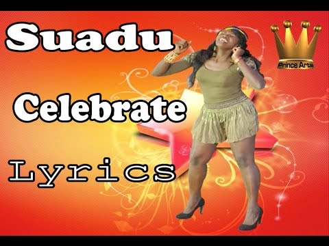 SUADU- Celebrate Lyrics