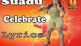 SUADU- Celebrate Lyrics