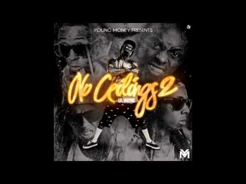 Lil Wayne - No Ceilings 2 (Full Mixtape) OFFICIAL DAT PIFF