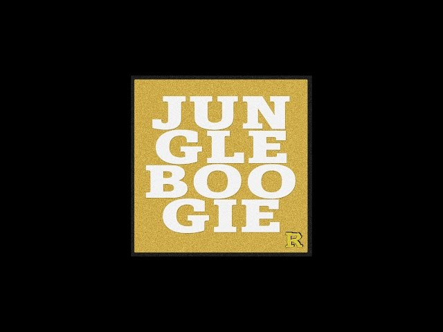 Kool & The Gang - Jungle Boogie [The Reflex Revision]