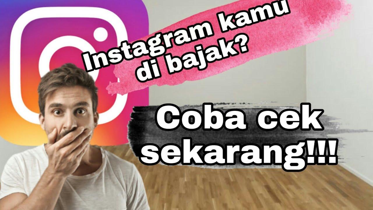 Cara mengetahui akun instagram di buka orang lain - YouTube