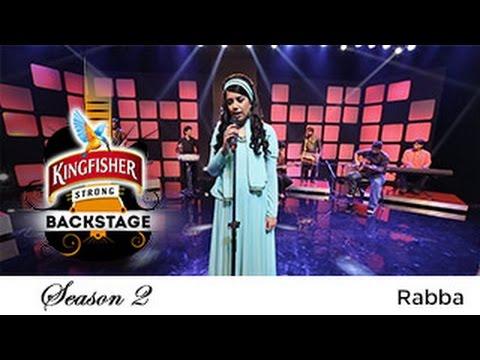 Rabba - Anamta Kamal, Kingfisher Strong Backstage