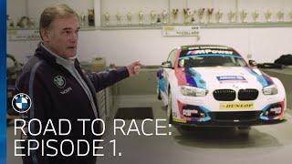 BMW UK Motorsport | Road To Race: Episode 1.
