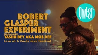 now on qwest tv i robert glasper experiment special guest yasiin bey aka mos def at jazz in vaux2014