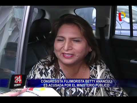 Ministerio Público acusa formalmente a congresista Betty Ananculí