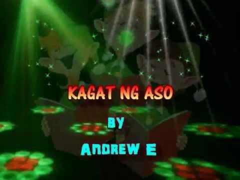 Kagat Ng Aso - Andrew E