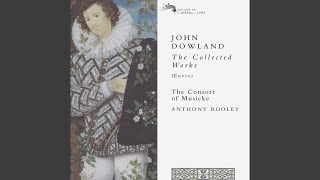 Dowland: Consort Music (Collected Works) - Were every thought an eye