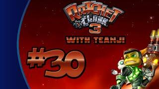 Let's Play: Ratchet & Clank 3 (Trilogy Edition) - Episode #030: Super Tragic