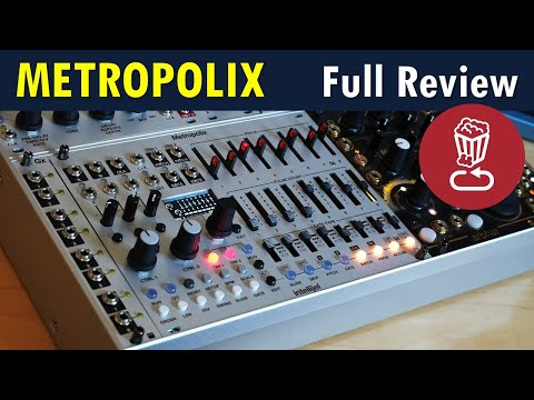 Intellijel METROPOLIX Review and full tutorial // The follow up to Metropolis