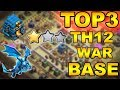 TOP 3 TH12 WAR BASE 2018 Anti 2 Star With +9 Replays Anti Bowler Miner,E-Dragon,Anti Queen Walk |Coc