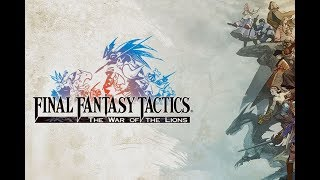 Final Fantasy Tactics   With the Party Complete, We Press Onwards!