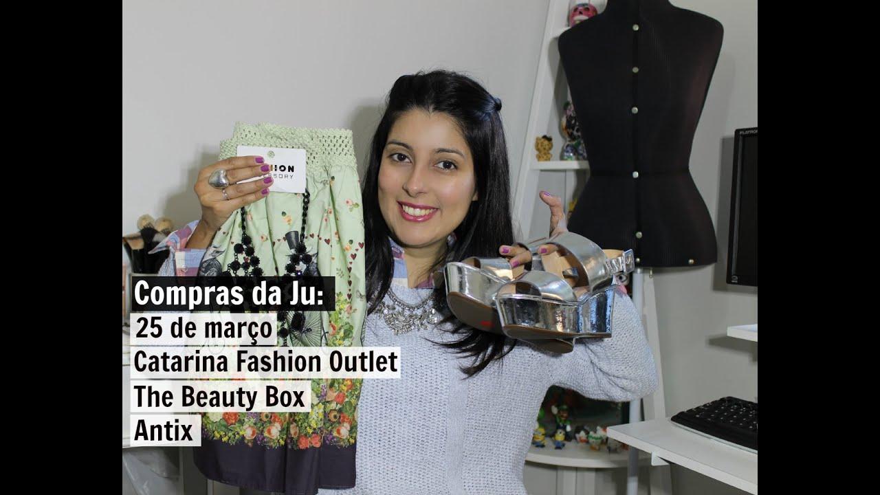 Compras Da Ju: Antix, 25 De Março, Catarina Fashion Outlet