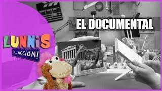 EL DOCUMENTAL | LUNNIS Y... ACCIÓN!