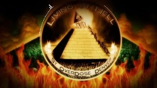Living in Hell | OverDose Denver (Anti NWO Music)