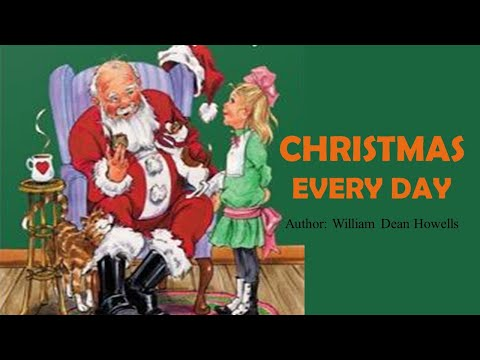 Learn English Through Story - Christmas Every Day By William Dean Howells
