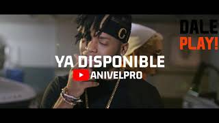 ANIVELPRO ❌ LYAN 🌍QUE ME VAYA🌏 Video