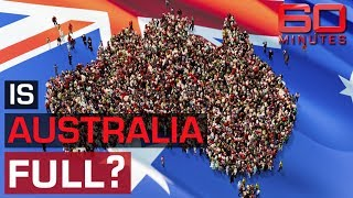 The great Australian population debate | 60 Minutes Australia