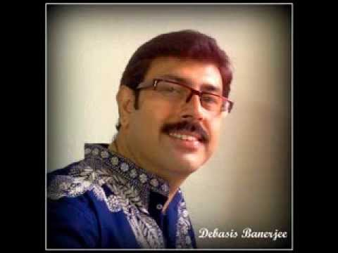 'Anugata jane Keno karo eto probonchana' Puratani (Ram Nidhi Gupta ) by  Debasis Banerjee