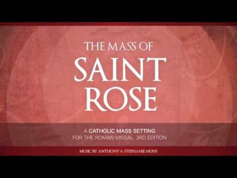 The Mass of Saint Rose (Complete Mass Setting)