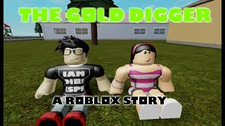 The Gold Digger | Roblox Story