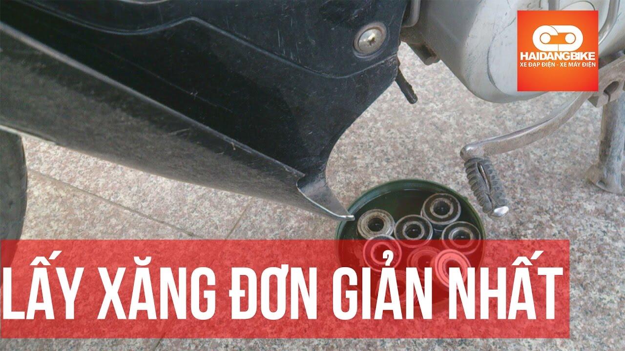 Cách lấy xăng từ xe máy đơn giản nhất - Xe Điện Hải Đăng