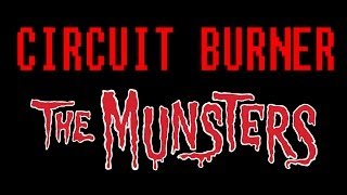 THE MUNSTERS THEME (CIRCUIT BURNER REMIX)