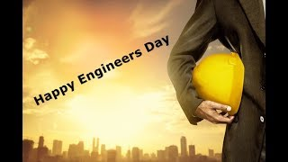 Happy engineers day (a small motivational video)