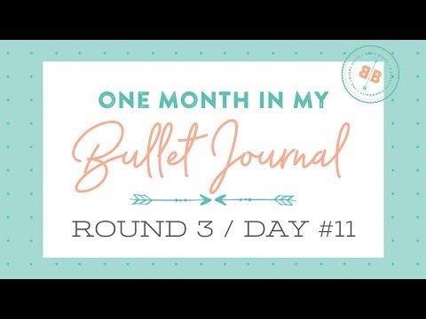 One Month in my Bullet Journal | Round 3 | Day 11