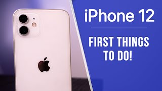 iPhone 12 - First 14 Things To Do!