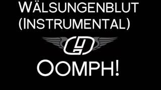 Oomph! - Wälsungenblut (Instrumental)