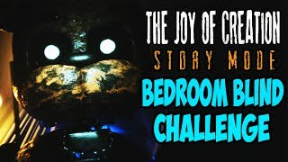 LISTEN, REACT, OR DIE!!! | THE JOY OF CREATION STORY MODE - BEDROOM BLIND CHALLENGE | 2nd GOLD STAR?