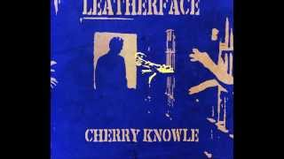 Watch Leatherface Heaven video
