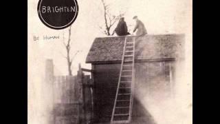 Brighten - I Lost Her