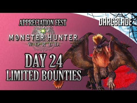 Day 24 : Appreciation Fest Limited Bounties : Monster Hunter World thumbnail