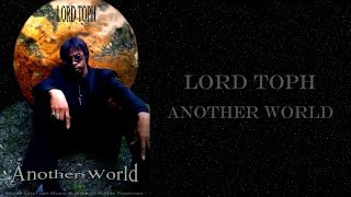 Watch Lord Toph Another World video
