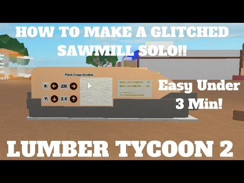 How To make modded sawmill   *SOLO*   2017 Lumber Tycoon 2