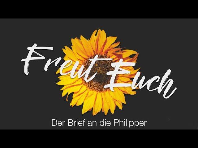 Christian Bach, FREUT EUCH Teil 2 (Phil. 1:6-11)