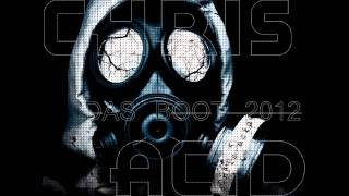 Chris Acid - Das Boot 2012 (Special Mix)