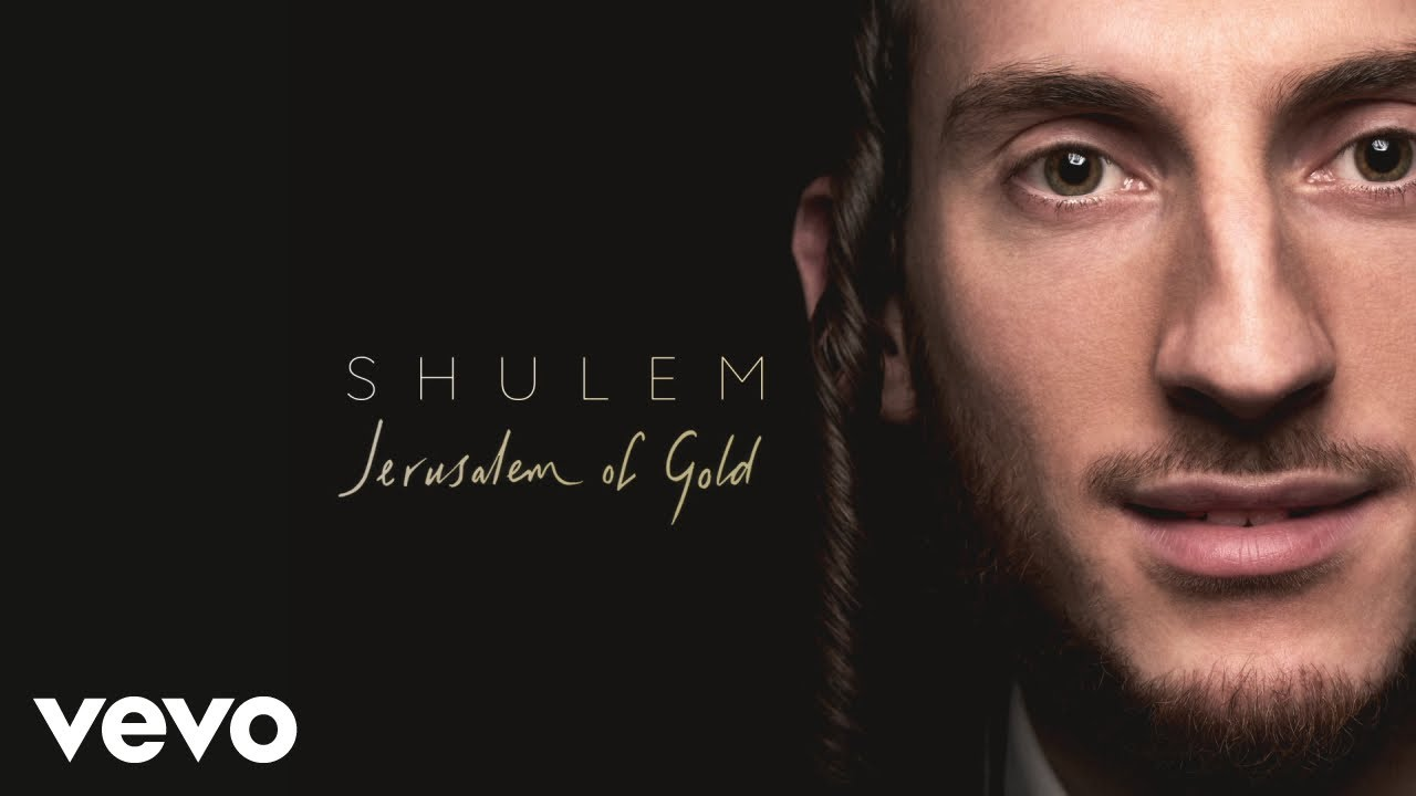 Shulem - Jerusalem Of Gold (Audio)