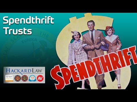 Trust Spendthrift Provision Can Protect Beneficiaries' Trust Interests | CA Trust Attorney