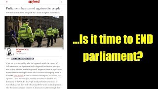 ...Is it time to END parliament?