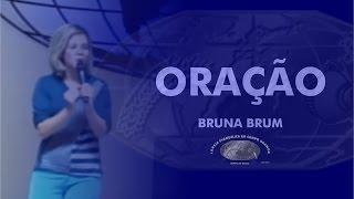 Oração - Bruna Brum - IECG