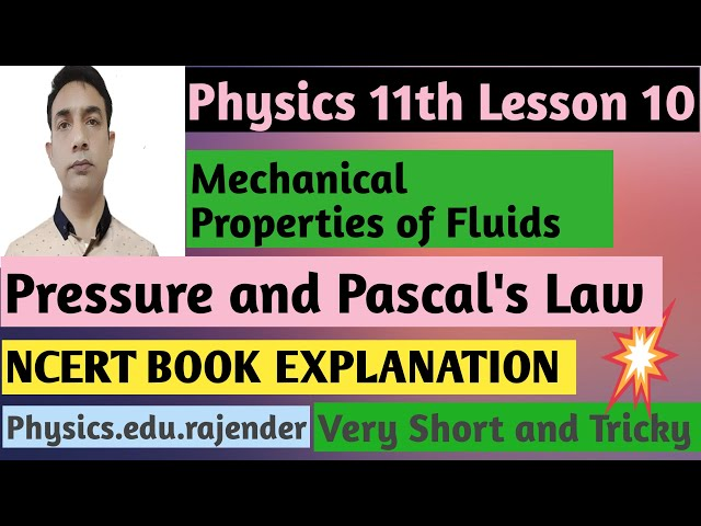 Video 1||Physics 11th|| Chapter 10 ||Fluids Mechanics ||