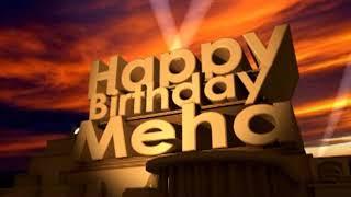 Happy Birthday Meha