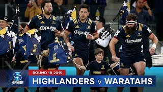 Highlanders v Waratahs | Super Rugby 2019 Rd 18 Highlights