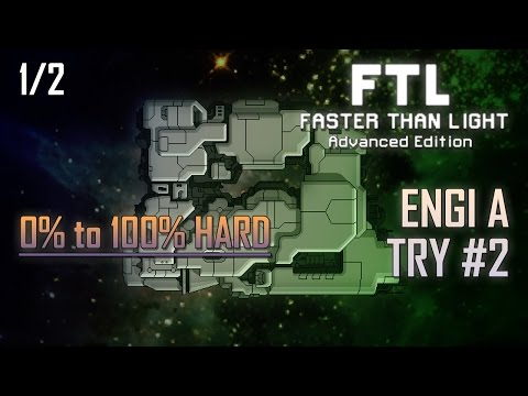[FTL AE 100% HARD] ENGI A - TRY #2 (1/2)