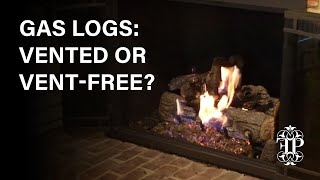 Gas Logs: Vented or Vent-Free? How To Tell The Difference, and Decide Which One You Need.