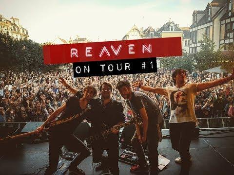 Reaven On Tour #1