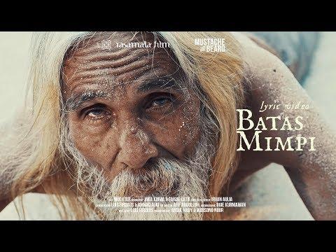 Mustache And Beard - Batas Mimpi Feat. Noh Salleh (Official Lyric Video)