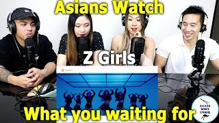 Asian Watch Z-GIRLS 'What You Waiting For'